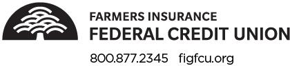 Farmers Insurance Federal Credit Union 800.877.2345, figfcu.org